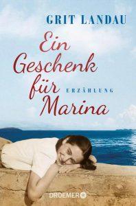 """Bücher - Grit Landau: """"Ein Geschenk für Marina"""", Erzählung, Droemer Verlag"""