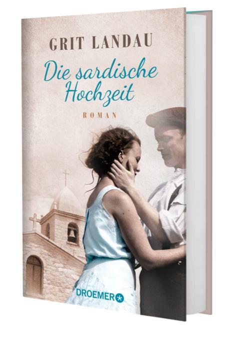 """Grit Landau: """"Die sardische Hochzeit"""" (Sardinien-Roman, Droemer 2020)"""